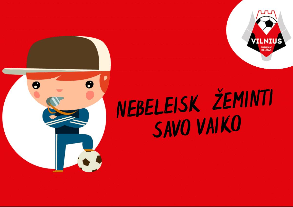 Futbolas vaikams Vilniuje Vilniaus futbolo mokykla